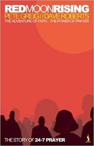 Red Moon Rising by Pete Greig - Dave Roberts
